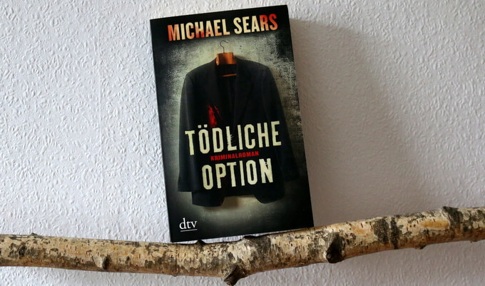 tödliche option, michael sears, buchkritik