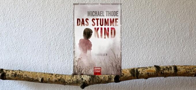 """ Thriller  """"Das stumme Kind"""""""