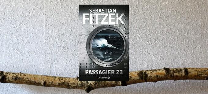 passagier 23, fitzek, buchkritik, crime