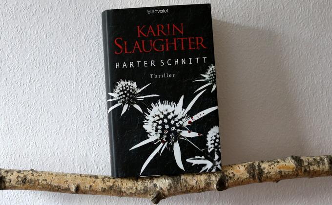 harter schnitt karin slaughter, buchkritik, crime