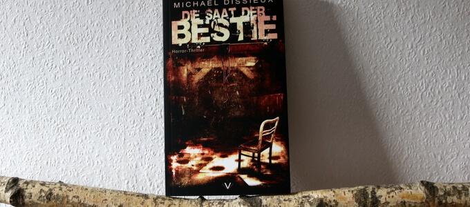 Die Saat der Bestie - Michael Dissieux