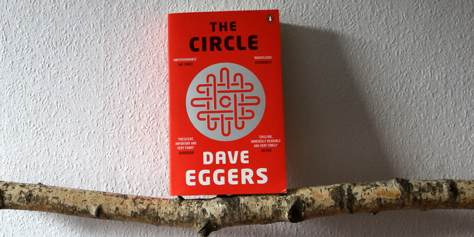 the circle, eggers, buchkritik, roman