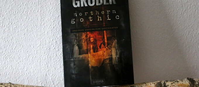 northern gothic, buchkritik, northern gothic, andreas gruber