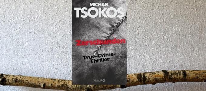 zerschunden, true crime, tsokos