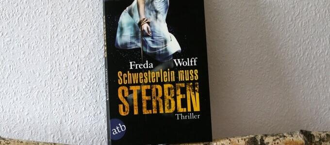schwesterlein muss sterben, krimi, thriller, wolff