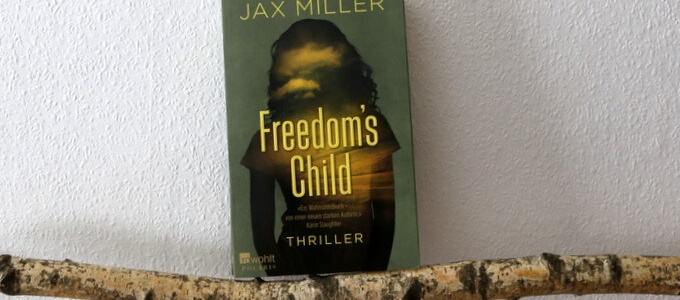 freedoms child, buchkritik, crime, miller