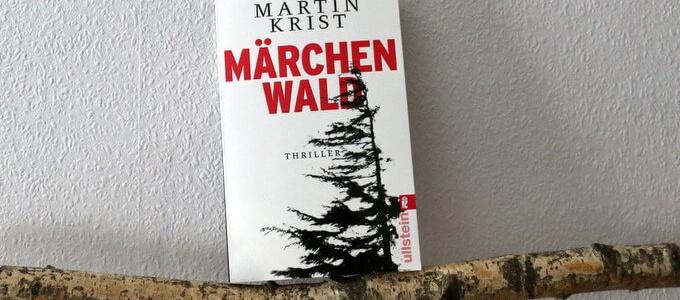 märchenwald, crime, martin krist