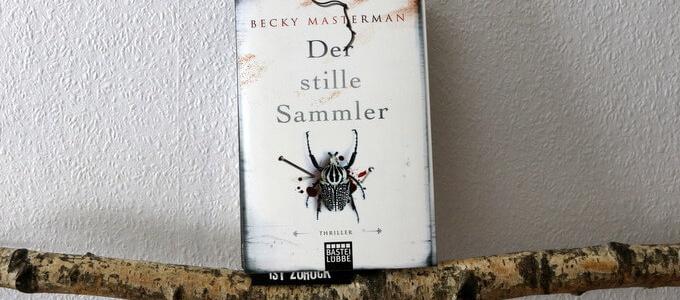 becky masterman, der stille sammler, buchkritik, crime