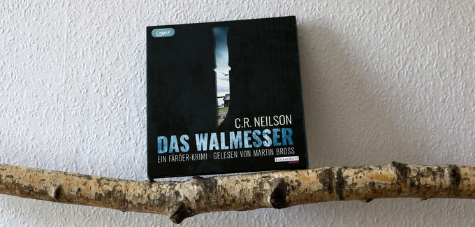 das walmesser, hörbuch, c.r.neilson, crime