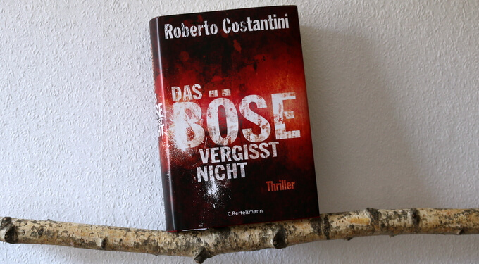 das böse vergisst nicht, buchkritik, crime, roberto costantini
