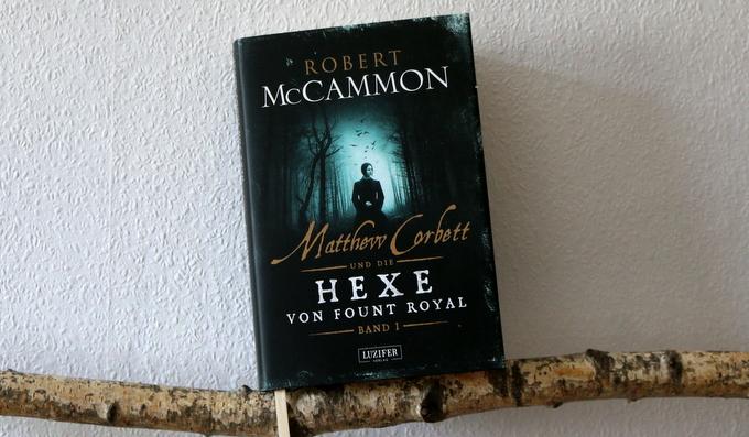 """ Crime  """"Matthew Corbett und die Hexe von Fount Royal"""" Bd.1"""
