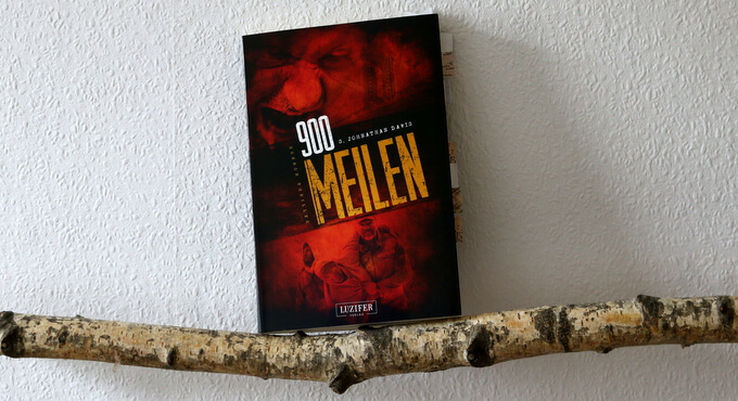 900 meilen, luzifer verlag, s. johnathan davis, buchkritik, buchcover, books