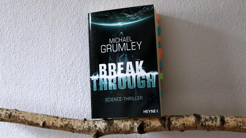 breakthrough, science fiction, crime, buchcover, buchkritik, heyne grumley