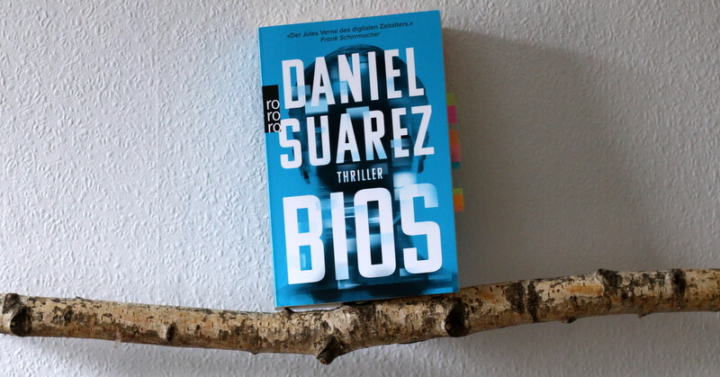 bios, suarez, science fiction, crime, buchkritik, rowohlt