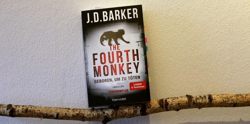 the fourth monkey, j.d. Barker, buchkritik, crime, blanvalet