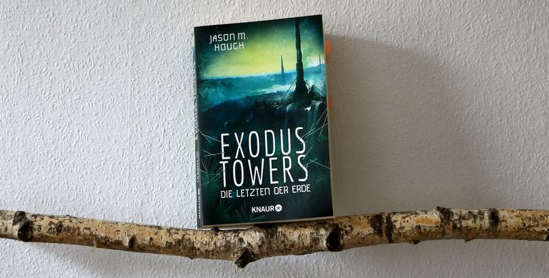 """ SciFi  """"Exodus Towers – Die Letzten der Erde"""""""
