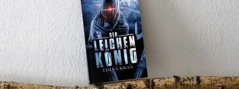 der leichenkönig, tim curran, indieverlag