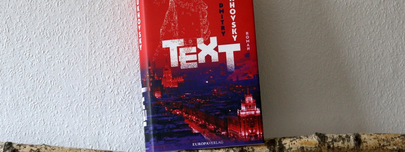 text, dmitry glukhovsky, buchkritik