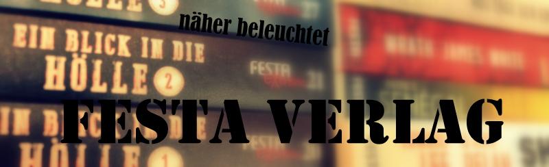 "|Näher Beleuchtet| ""Festa Verlag"""