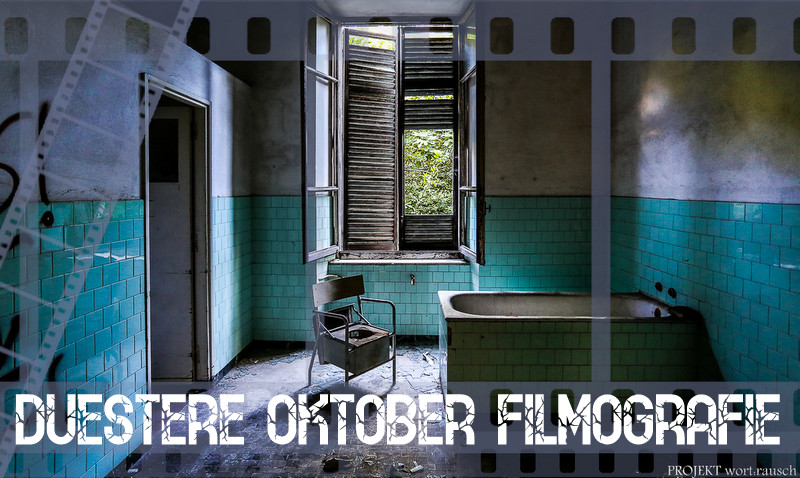 "|Film| ""Düstere Oktober Filmografie – Part 1"""