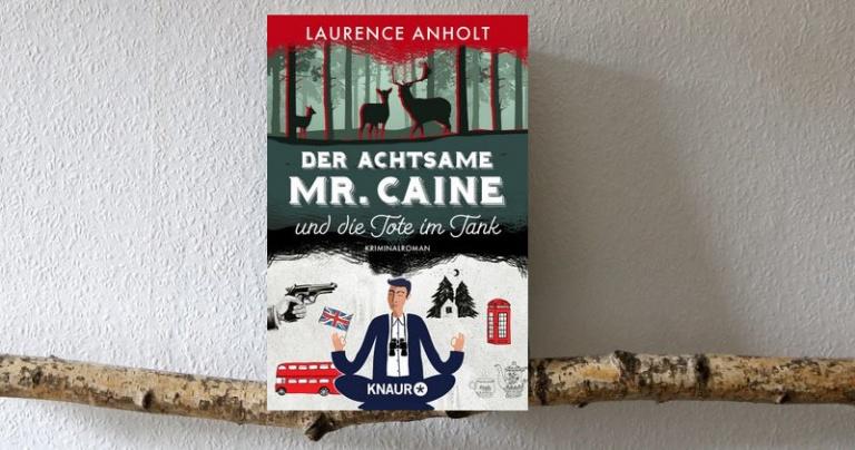 """ Crime  """"Der achtsame Mr. Caine und die Tote im Tank"""""""