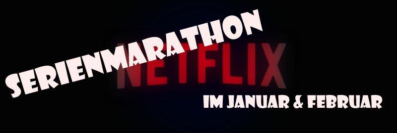 Serienmarathon Netflix