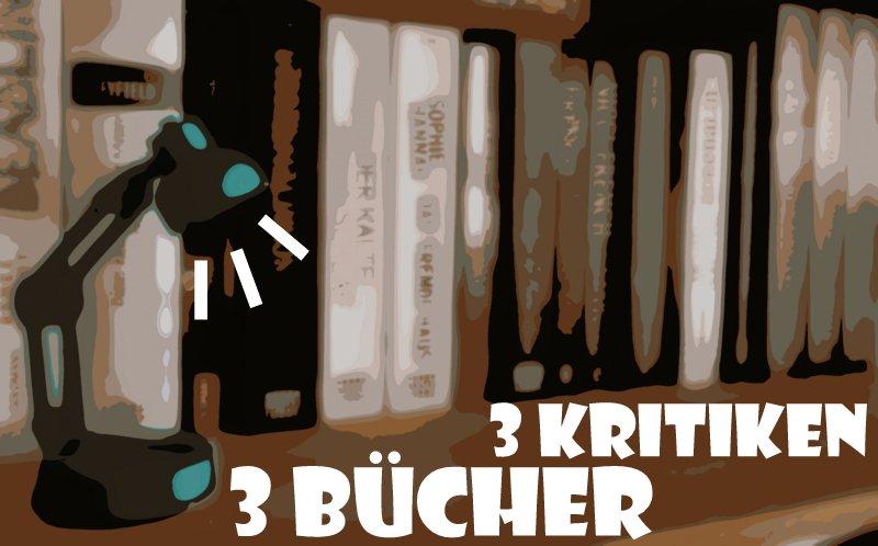 " Aktion  ""3 Bücher, 3 Kritiken"""