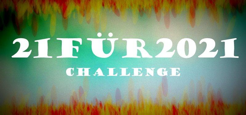 """ Aktion  """"21für2021 Challenge"""""""
