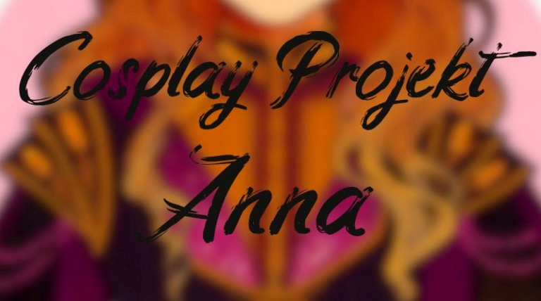 "|Sewing| ""Cosplay Anna"""