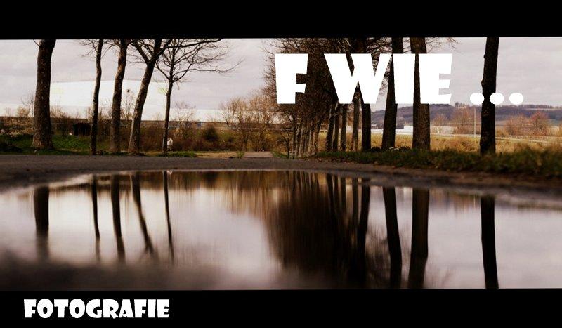 """ Fotografie  """"F wie …"""""""