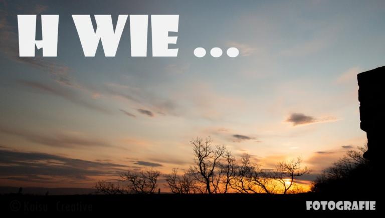 "|Fotografie| ""H wie …"""